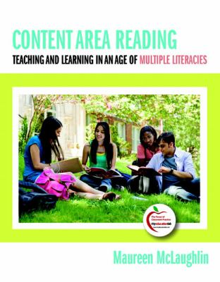Content Area Reading: Teaching and Learning in an Age of Multiple Literacies (with MyEducationLab)