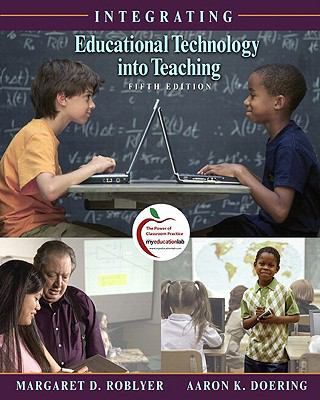 Integrating Educational Technology into Teaching (with MyEducationLab)