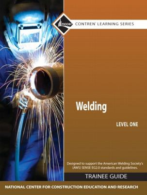 Welding Level 1 Trainee Guide, Hard Cover (4th Edition)