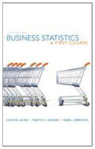 Business Statistics: A First Course and MyMathLab/MyStatLab Valuepack Access Card Package (5th Edition)