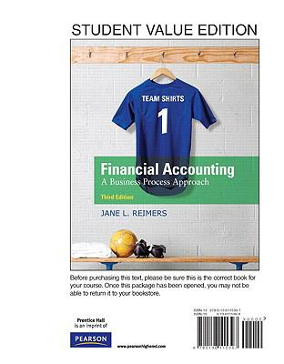 Financial Accounting : Business Process Approach, Student Value Edition