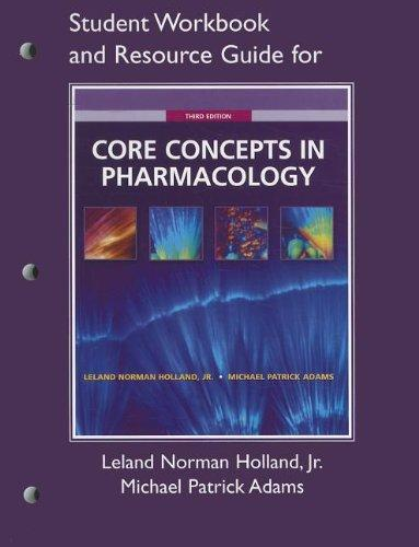Student Workbook and Resource Guide for Core Concepts in Pharmacology, 3rd Edition