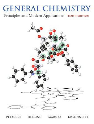 General Chemistry: Principles and Modern Applications with MasteringChemistry (10th Edition)