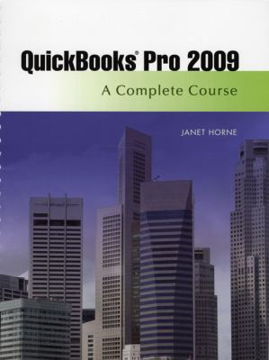 Quickbooks Pro 2009: A Complete Course