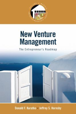 New Venture Management: The Entrepreneur's Roadmap (Entrepreneurship Series)