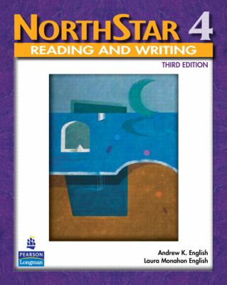 NorthStar: Reading and Writing Level 4, Third Edition
