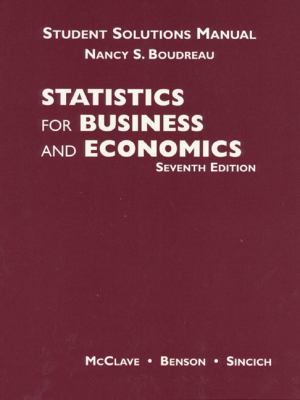 Statistics for Business and Economics Student Solutions Manual