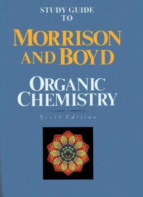 Study Guide to Organic Chemistry, 6th Edition