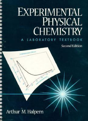 Experimental Physical Chemistry A Laboratory Textbook