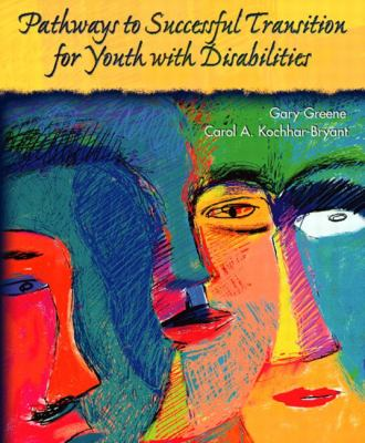 Pathways to Successful Transition for Youth With Disabilities