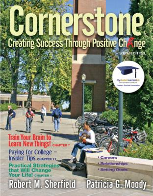 Cornerstone: Creating Success Through Positive Change (6th Edition)