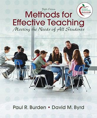 Methods for Effective Teaching: Meeting the Needs of All Students (5th Edition)