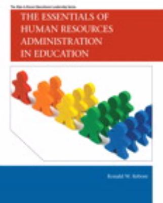 The Essentials of Human Resources Administration in Education