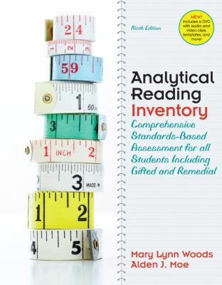 Analytical Reading Inventory: Comprehensive Standards-Based Assessment for all Students including Gifted and Remedial (9th Edition)