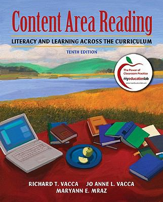 Content Area Reading: Literacy and Learning Across the Curriculum (10th Edition) (MyEducationLab Series)