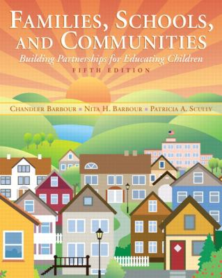 Families, Schools, and Communities: Building Partnerships for Educating Children (5th Edition)