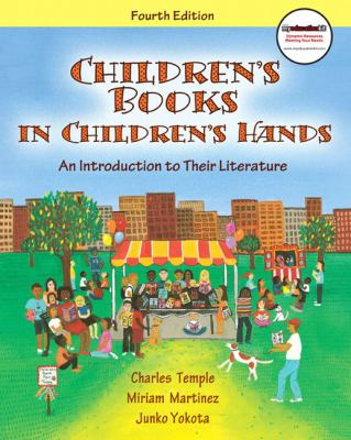 Children's Books in Children's Hands: An Introduction to Their Literature (4th Edition) (MyEducationKit Series)