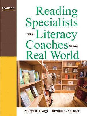 Reading Specialists and Literacy Coaches in the Real World (3rd Edition)