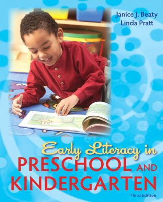 Early Literacy in Preschool and Kindergarten (3rd Edition)