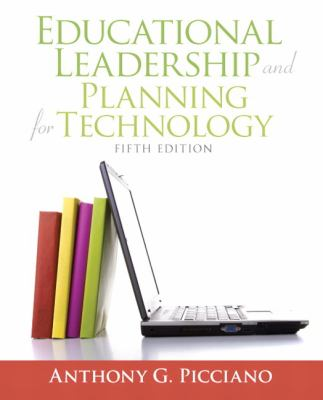Educational Leadership and Planning for Technology (5th Edition)