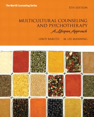Multicultural Counseling and Psychotherapy: A Lifespan Approach (5th Edition)