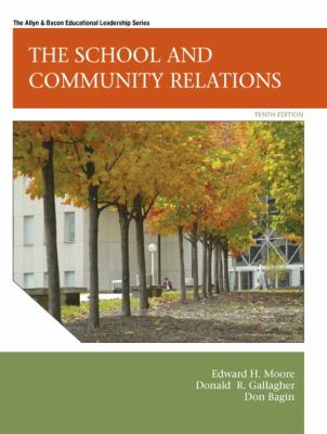 School and Community Relations (10th Edition)