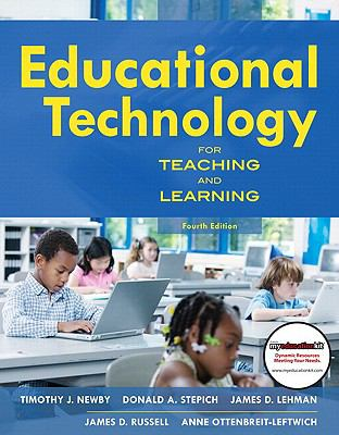 Educational Technology for Teaching and Learning (with MyEducationKit) (4th Edition)