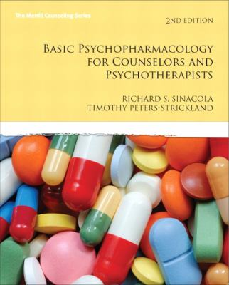 Basic Psychopharmacology for Counselors and Pyschotherapists