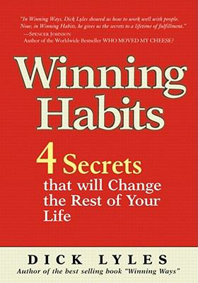 Winning Habits: 4 Secrets That Will Change the Rest of Your Life - Lyles pdf epub