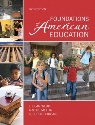 Foundations of American Education (6th Edition)