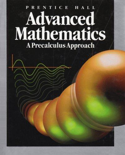 Prentice Hall Advanced Mathematics: A Precalculus Approach