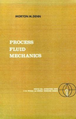 Process Fluid Mechanics