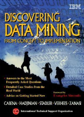 Discovering Data Mining From Concept to Implementation