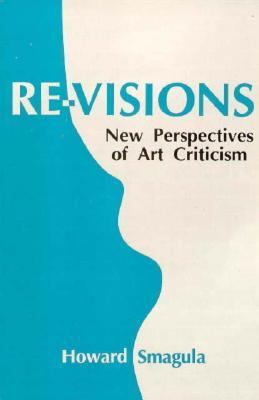 Revisions New Perspectives of Art Criticism