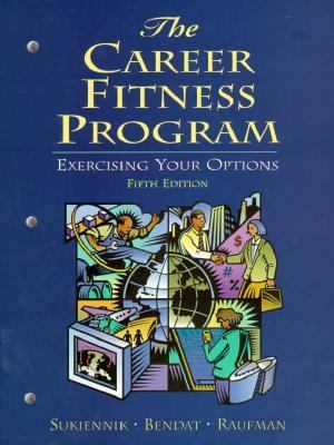 Career Fitness Program Exercising Your Options
