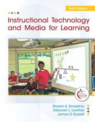 Instructional Technology and Media for Learning (10th Edition)