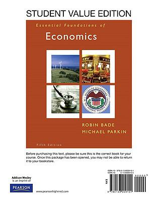 Essentials Foundations of Economics, Student Value Edition plus MyEconLab Student Access Kit