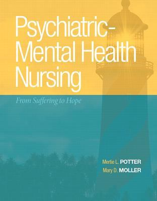 Psychiatric Mental Health Nursing : From Suffering to Hope