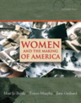 Women and the Making of America, Volume 2
