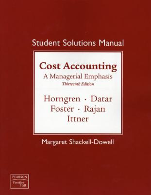 Cost Accounting - Student Solutions Manual