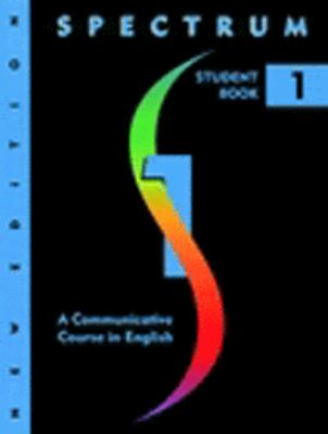 Spectrum 1 A Communicative Course in English