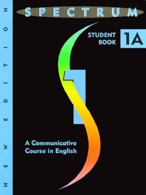 Spectrum 1A A Communicative Course in English