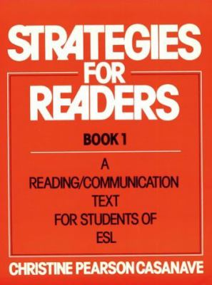 Strategies for Readers: A Reading/Communication Text for Students of ESL, Vol. 1 - Christine Pearson Casanave - Paperback