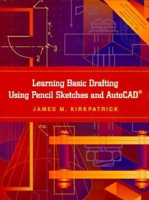 Learning Basic Drafting Using Pencil Sketches and Autocad