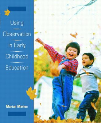 Using Observation in Early Childhood Education