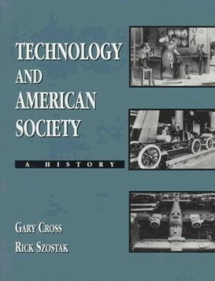 Technology and American Society A History
