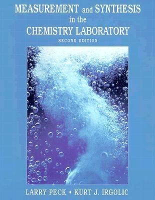 Measurement and Synthesis in the Chemistry Laboratory