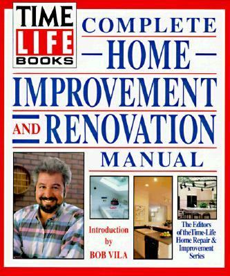 Complete Home Improvement and Renovation Manual - Dianne Stine Thomas - Hardcover