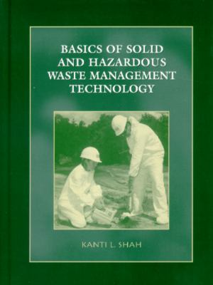 Basics of Solid and Hazardous Waste Management Technology