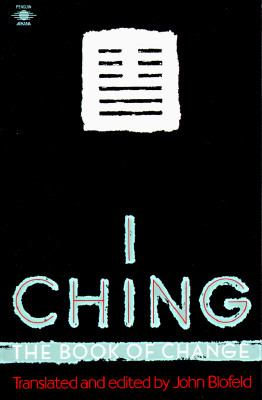 I Ching, the Book of Change The Book of Change